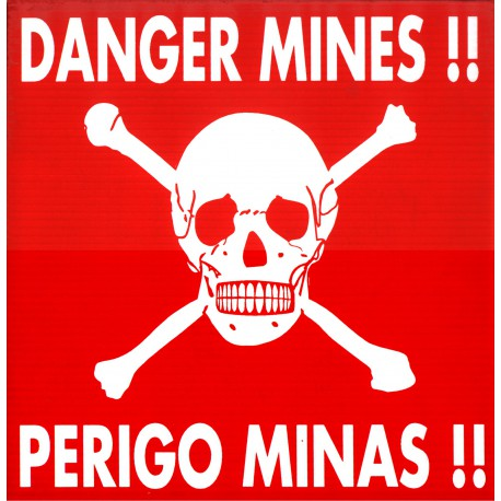 """Danger Mine"" signs"